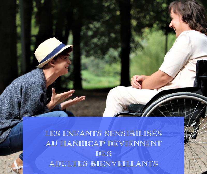 Les enfants sensibilisés au handicap deviennent des adultes bienveillants
